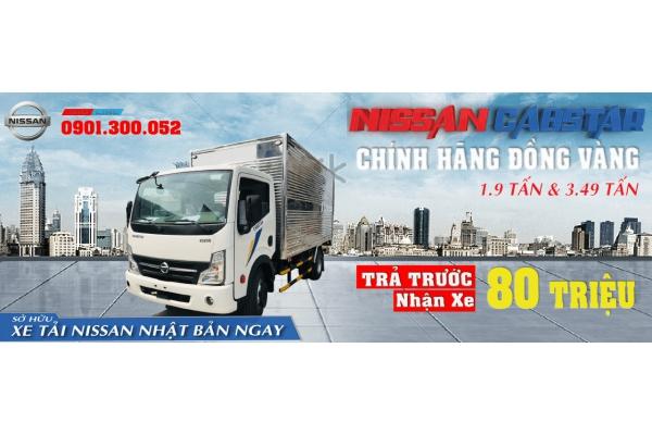 Mua trả góp với 80 TRIỆU - xe tải Nissan Đồng Vàng NS200 1.9 tấn NS350 3.5 tấn - xe tải Vinamotor Cabstar nhập khẩu 3 cục